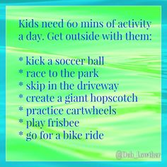 Keep kids active everyday. And join them!