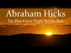 Abraham Hicks - Do This Before Bed (Night time Process) - YouTube