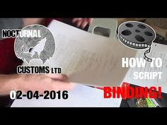 Film Making Advice: Script Binding - Film Making, Script, Advice, Tutorials, Music, Youtube, Musica, Script Typeface, Musik