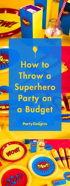 Learn how to throw a superhero party on a budget using our free printables and awesome party ideas. Learn how to throw a superhero party on a budget using our free printables and awesome party ideas. Superman Birthday Party, Avengers Birthday, Batman Party, 3rd Birthday Parties, Birthday Table, Girl Parties, Birthday Diy, Super Hero Birthday, 1st Birthday Party Ideas For Boys