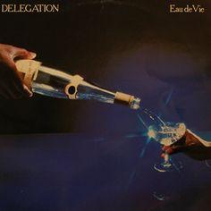 Delegation - Eau De Vie:Expanded Edition