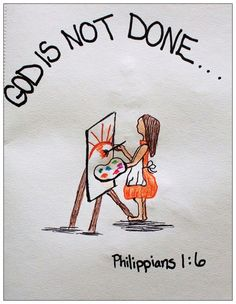 """Greeting Card of encouragement with verse Philippians 1:6. """"God is not Done"""""""