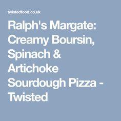 Ralph's Margate: Creamy Boursin, Spinach & Artichoke Sourdough Pizza - Twisted Pizza Twists, Sourdough Pizza, Twisted Recipes, Pickling Cucumbers, Fresh Basil Leaves, Creamed Spinach, Artichoke Hearts, Dough Balls, Pizza Pizza