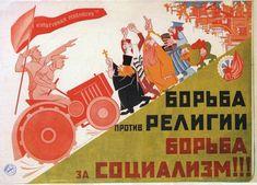 """The struggle against religion is the struggle for socialism"" Soviet propaganda, M Rabinovich, Photograph: British Museum Vintage Advertising Posters, Vintage Advertisements, Socialist Realism, Human Geography, Anti Religion, Socialism, Communism, Leather Bags Handmade, Soviet Union"