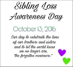 #siblinglossawareness I miss my brother.