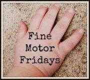 Fine Motor Fridays Kids Activities