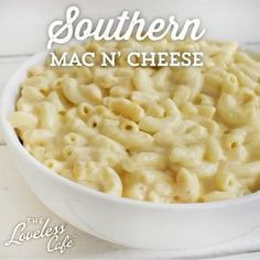 Southern Mac n' Cheese - Loveless Cafe.