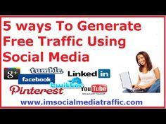 5 ways To Generate Free Traffic Using Social Media