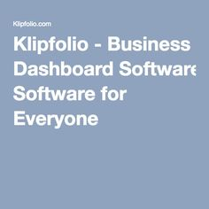 Klipfolio - Business Dashboard Software for Everyone