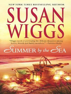 Summer by the Sea by Susan Wiggs, http://www.amazon.ca/dp/B00850B2OU/ref=cm_sw_r_pi_dp_xmFssb1QBH6ND