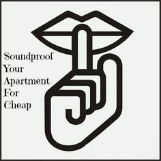 Sound Proof Your Apartment For Cheap ~ NutButterLuver