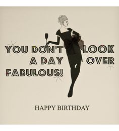 FIVE DOLLAR SHAKE - You don't look a day over fabulous birthday card | Selfridges.com