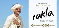 Here is Ravi Gossain as Rakla #India #Jal #Actor #Bollywood