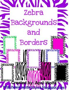 11 different zebra borders and backgrounds.