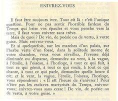 """""""Enivrez-vous"""", Petits Poèmes en prose, Charles Baudelaire."""