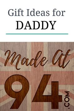 Gift Ideas for Daddy   Dad gifts from daughter, son, stepkids...MadeAt94 create beautiful Handcrafted items for you to personalise and make your own!