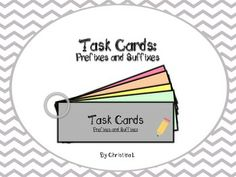 Task Cards: Prefixes and Suffixes (Common Core Grades 3-5)