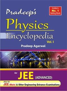 IIT JEE Preparation | Physics Book vol-I for IIT JEE Advanced Authored By Pradeep Agarwal (B.Tech from IIT Kanpur) #IITBook www.iitcoachings.in