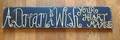Disney quotes, special order signs...made to order!