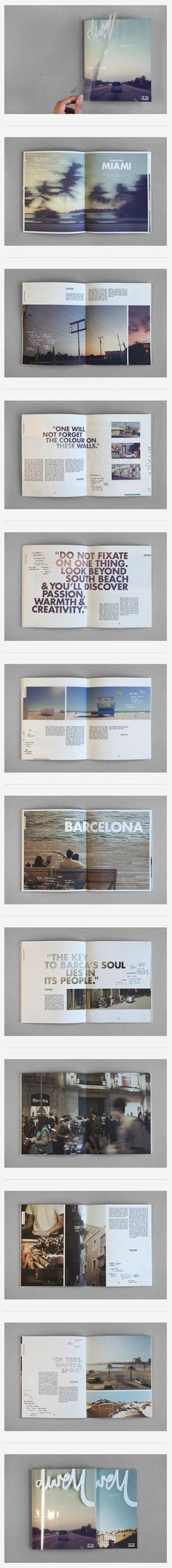Dwell - Coastal Cities Revisited / magazine visual identity and layout pitch by Sidney Lim   Uses transparency cover