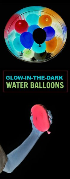 EPIC SUMMER FUN!!   I can't wait to try this! (Glow-in-the-Dark Water Balloons)
