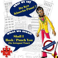 Used at least once by every Mumbaikar !!  #MumbaiBoli #MumbaiSlang #lingo #regional #comic