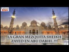 La Gran Mezquita Sheikh Zayed En Abu Dabhi..!!! – LATINOS VIVIENDO EN DUBAI