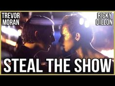 STEAL THE SHOW (OFFICIAL MUSIC VIDEO) ft. TREVOR MORAN - RICKY DILLON - YouTube