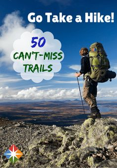 Go take a hike! Here is our definitive guide to the top 50 trails in the United States. From mountains to prairies to once-active volcanoes, the great Unites States offers a wonderful trail for everyone!