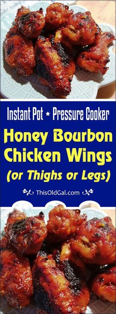 Pressure Cooker Honey Bourbon Chicken Wings (or Thighs or Legs) are super easy and awfully delicious and can be on your table in about 30 minutes. via This Old Gal - Pressure Cooker - Ideas of Pressure Cooker Soy Sauce Chicken Wings, Cooking Chicken Wings, Chicken Leg Recipes, Sticky Chicken, Ip Chicken, Chicken Thighs, Instapot Chicken Wings, Pollo Al Bourbon, Honey Bourbon