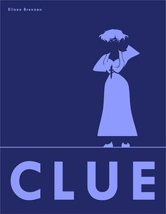 """""""Clue"""" Colors Poster Series by L. Clue Movie, I Movie, Eileen Brennan, Clue Party, Clue Games, Childhood Movies, Winter Guard, Relay For Life, Movies Playing"""