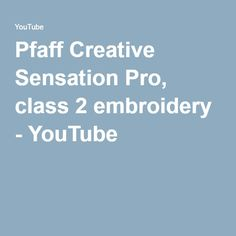 This is the class for the Pfaff Creative Sensation Pro. This class will cover everything you need to know about embroidery on your Pfaff. Janome, Machine Embroidery, Quilting, Diy Crafts, Learning, Sewing, Videos, Creative, Tips