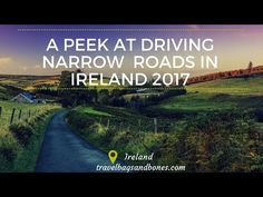 Travel Ireland, 2017, Cold, Wet, Rainy, You Gotta Go! Watch our videos and take in the views and travel tips.