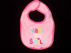 0-3MO. I made you smile! bib.  Currently listed on www.desertphoenixonlne.com for ONLY $0.49!  1 available