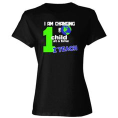 Fun, unique and inspiring T-shirts for teachers, and anyone with a passion for education World Teachers, Teacher Shirts, Change The World, Passion, T Shirts For Women, Education, Unique, Fun, Mens Tops
