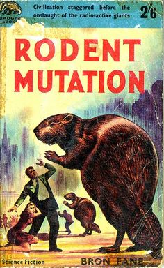 Vintage Book Covers: Misc 3  The giant radioactive rodent welcomes you to this post. Civilization staggered!