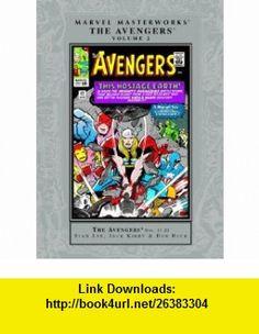 The Avengers, Vol. 2 (Marvel Masterworks) (9780785137085) Stan Lee, Jack Kirby, Don Heck , ISBN-10: 0785137084  , ISBN-13: 978-0785137085 ,  , tutorials , pdf , ebook , torrent , downloads , rapidshare , filesonic , hotfile , megaupload , fileserve