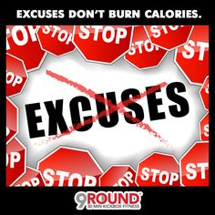 Excuses don't burn calories!Have you done YOUR 9 Rounds today? https://www.9round.com/fitness/columbia-missouri-x6658#9RoundCoMo #NoExcuses #BurnCalories