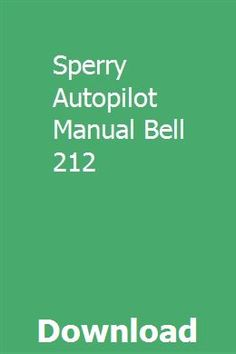 Sperry Autopilot Manual Bell 212 Teacher Guides Chilton Repair Manual Chilton