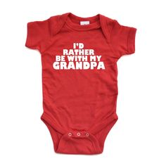 Apericots Adorable I'd Rather Be With My Grandpa Soft Cotton Cute Baby Bodysuit: Infant Clothing for Grandson Granddaughter Grandchild Grandchildren