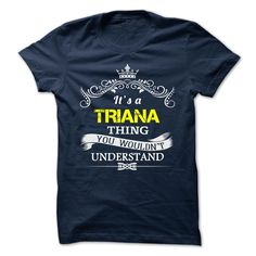 [Love Tshirt name list] TRIANA  Discount 20%  TRIANA  Tshirt Guys Lady Hodie  TAG FRIEND SHARE and Get Discount Today Order now before we SELL OUT  Camping administrators