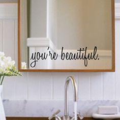 You\'re beautiful mirror vinyl decal