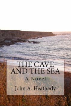 The Cave and the Sea is a historical novel, by John A. Heatherly, about Native Americans set in North America during the 1600s