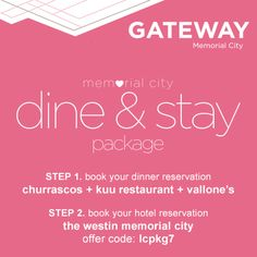 Dine & Stay at Gateway Memorial City!
