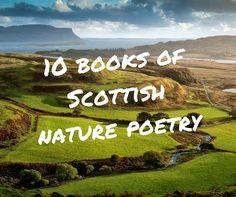 10 books of brilliant Scottish nature poetry