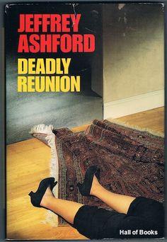Deadly Reunion, Jeffrey Ashford
