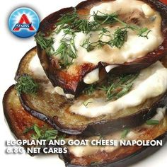 A great vegetarian dish! Sprinkle with salt, brush with olive oil and layer with goat cheese. Only 6.8 Net Carbs.