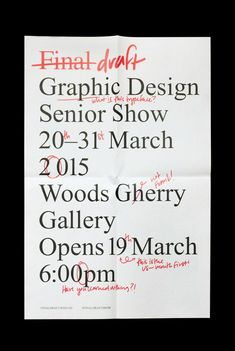 I like the playful overtly critical nature of this poster. It brings a humor to the self critical nature of design. I could see an adaptation of this in a portfolio with a little playful humor. love poster Final Draft Senior Show Graphic Design Posters, Graphic Design Typography, Graphic Design Inspiration, Graphic Designers, Graphisches Design, Layout Design, Print Design, Print Layout, Poster Layout