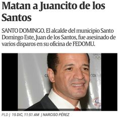 > Matan a #JuancitoSport Alcalde Santo Domingo Este #PLD