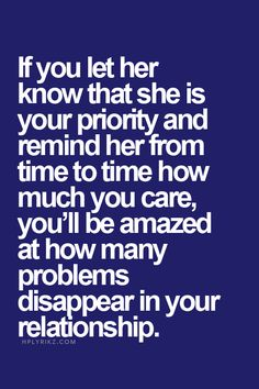 Let her Know she is your priority!